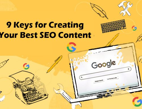 9 Keys for Creating Your Best SEO Content